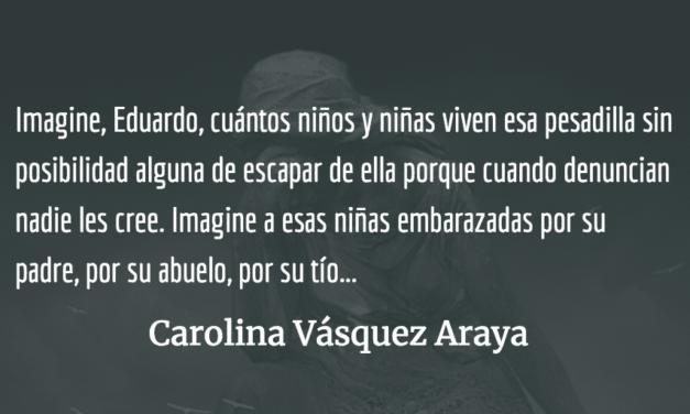 Estimado Eduardo. Carolina Vásquez Araya.