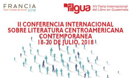 II Conferencia Internacional Sobre Literatura Centroamericana Contemporánea 18-20 de julio, 2018