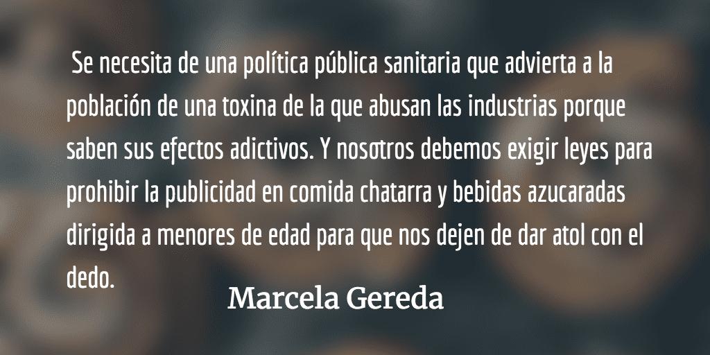 Estragos por la Coca Colonización. Marcela Gereda.