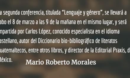 La Cátedra Libre de Humanidades. Mario Roberto Morales.