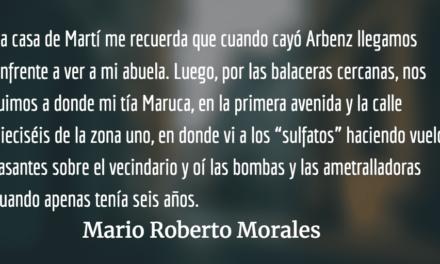 Hechos memorables. Mario Roberto Morales.