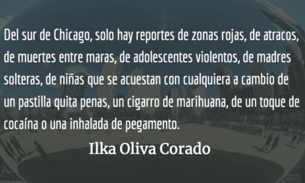 El abandono del sur de Chicago. Ilka Oliva Corado.