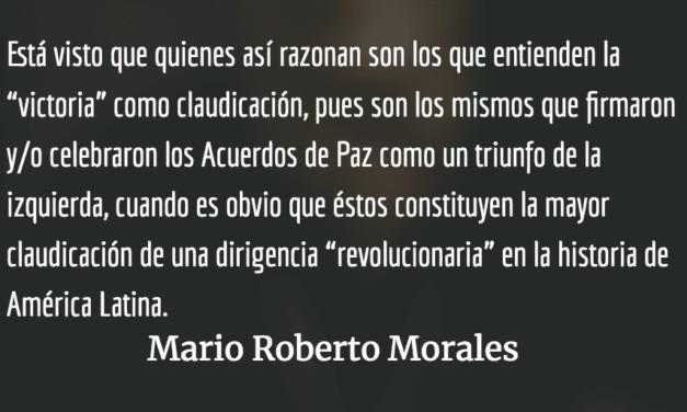 La victoria como claudicación. Mario Roberto Morales.