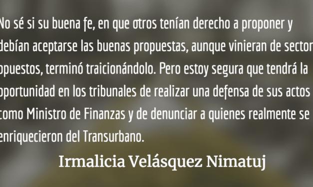 Para Juan Alberto Fuentes Knight. Irmalicia Velásquez Nimatuj.