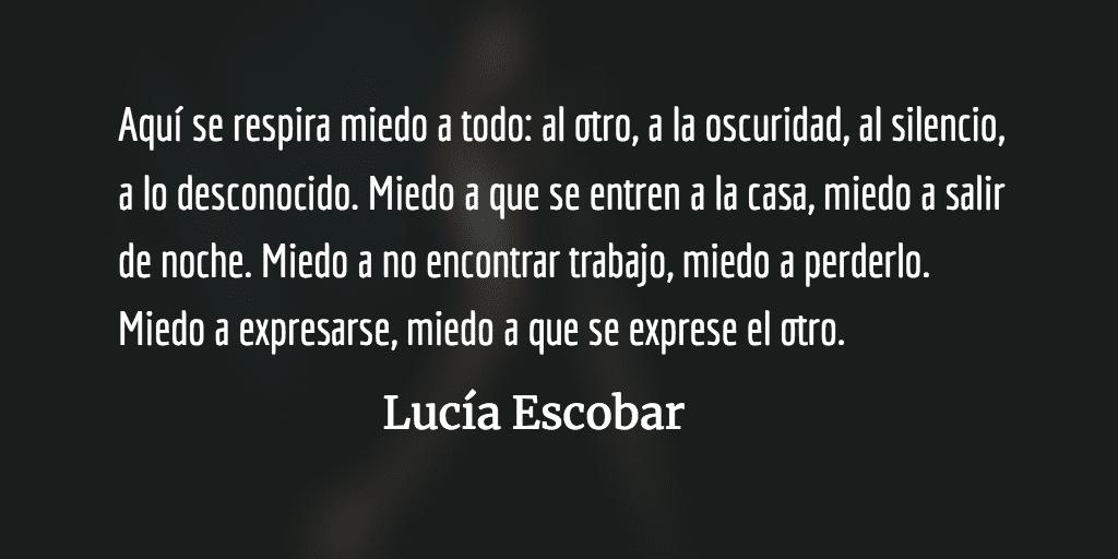 Aletea lejos, miedo. Lucía Escobar.