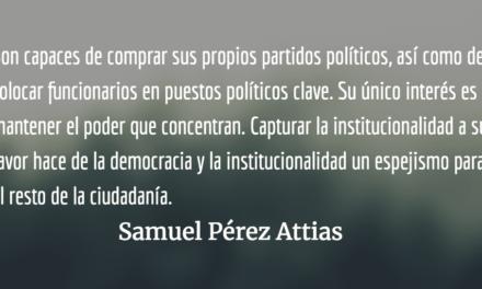 Oligarquía. Samuel Pérez Attias.