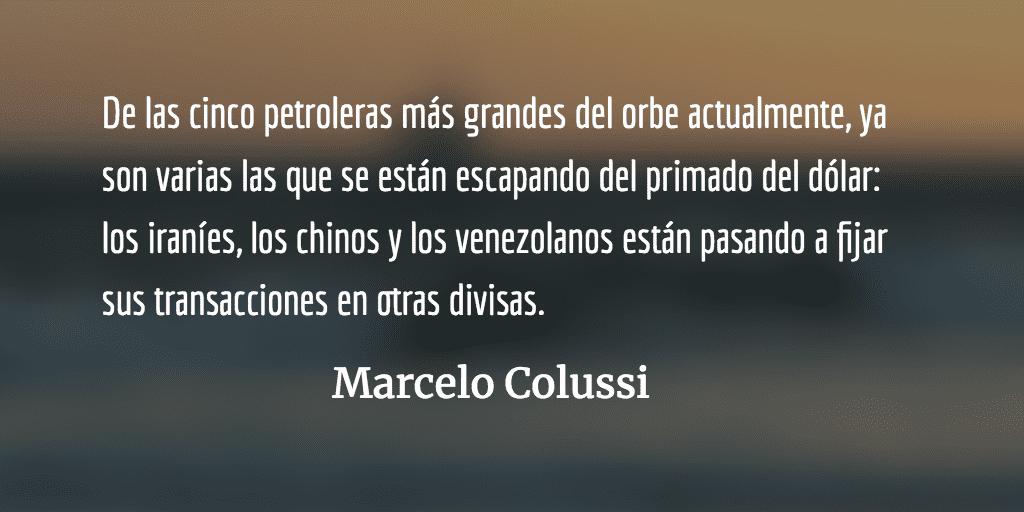 Imperialismo estadounidense: manotazos de ahogado por el petróleo. Marcelo Colussi.