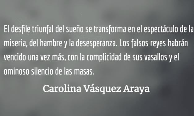 Tierra de soñadores. Carolina Vásquez Araya.
