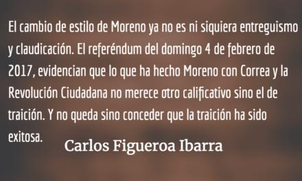 La traición de Lenín Moreno. Carlos Figueroa Ibarra.
