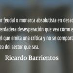 Sigue el reinado del monarca de la impunidad. Ricardo Barrientos.