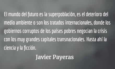 El sueño de la razón. Javier Payeras.