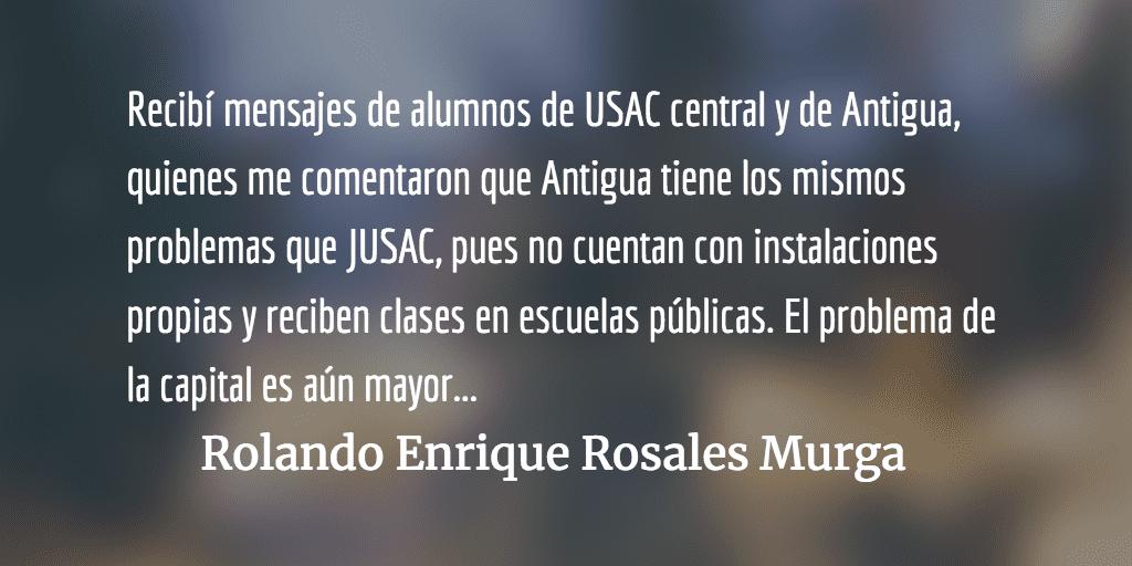 La USAC en alas de cucaracha. Rolando Enrique Rosales Murga.
