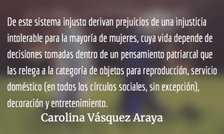 """Si se entera, memata"". Carolina Vásquez Araya."