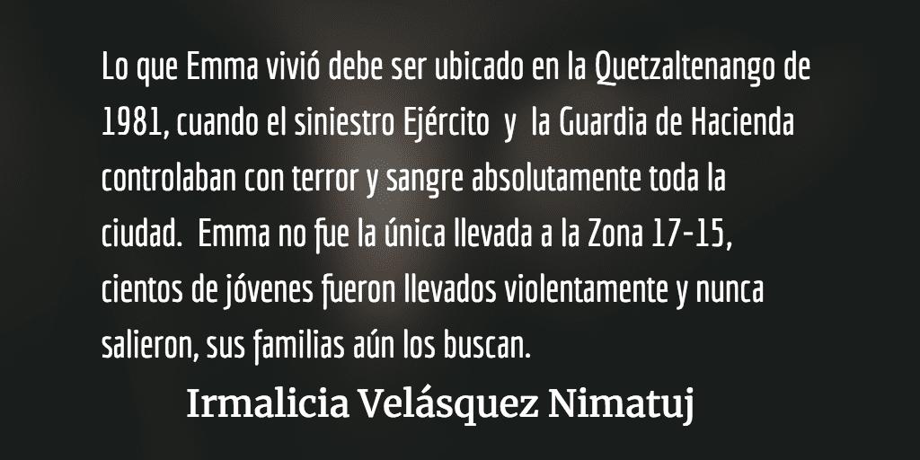 La defensa del coronel Francisco Luis Gordillo. Irmalicia Velásquez Nimatuj.