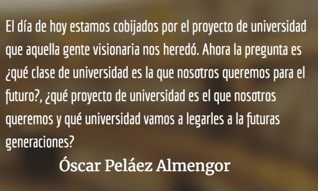 La Reforma de Córdoba y la nueva Universidad de San Carlos de Guatemala. Óscar Peláez Almengor.
