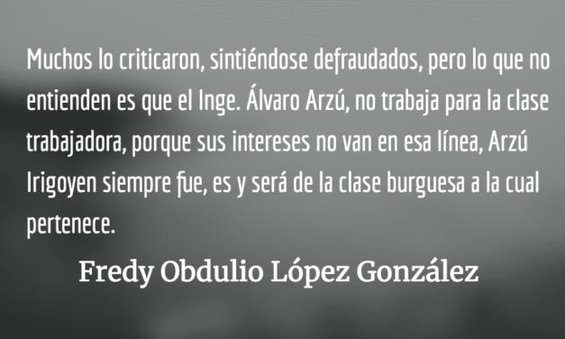 La burguesía pierde a su mejor político representante. Fredy Obdulio López González.