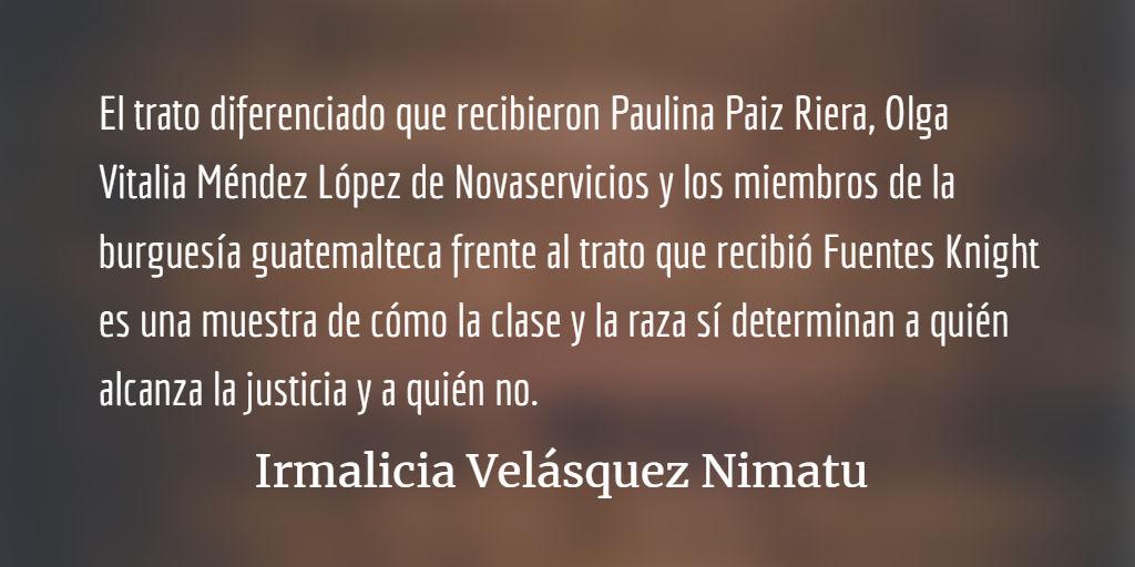 Clase, raza y justicia en Guatemala. Irmalicia Velásquez Nimatuj.