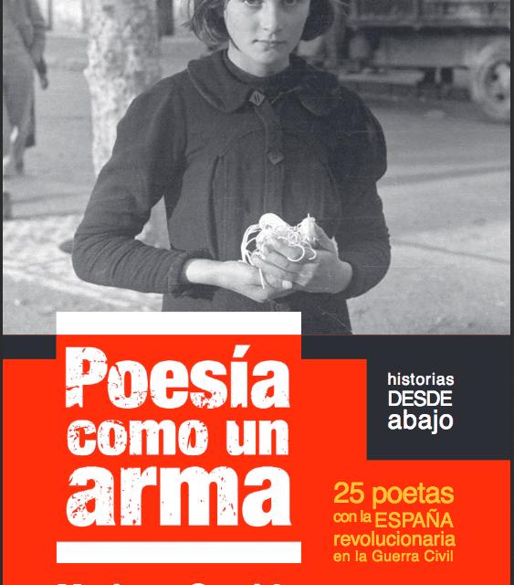 25 poetas con la España revolucionaria en la Guerra Civil. Selección de Mariano Garrido. (Descargar libro)