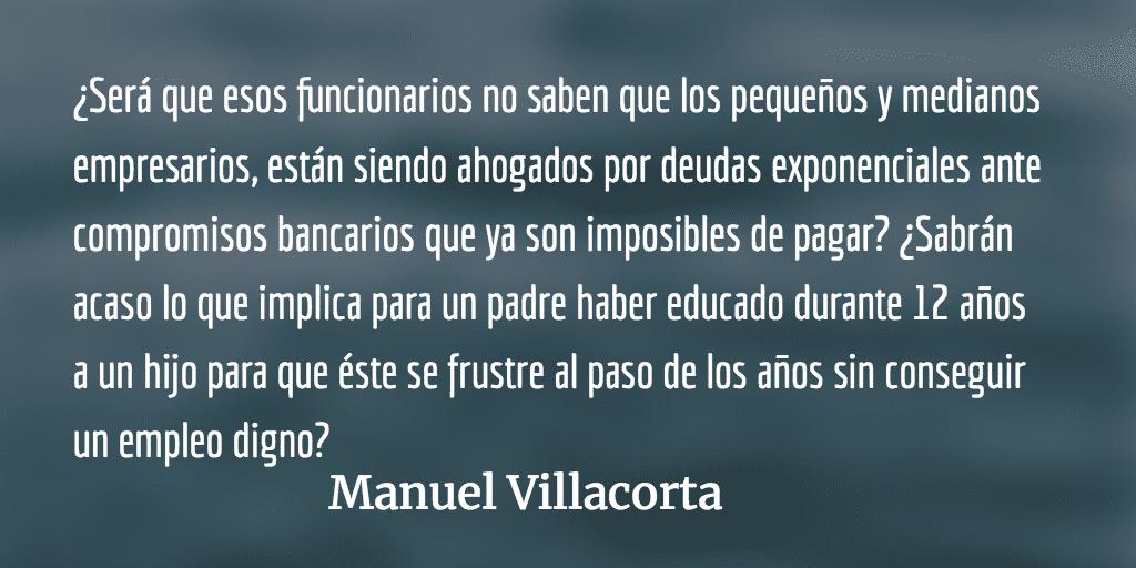 Funcionarios ricos, pueblo pobre. Manuel Villacorta.