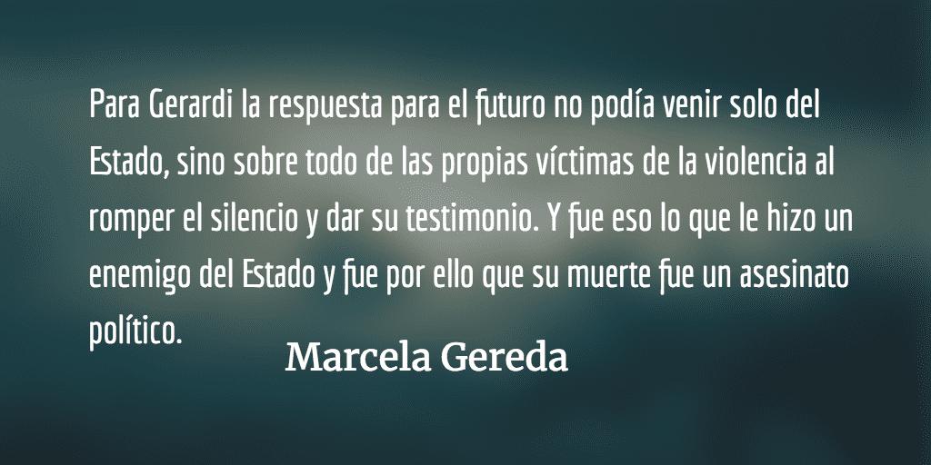 A 20 años del asesinato de Gerardi. Marcela Gereda.