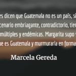 Margarita: inmensa y delicada. Marcela Gereda.