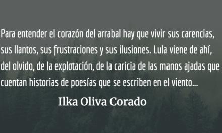 Una primavera de millones de Lulas. Ilka Oliva Corado.