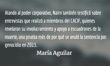 El testimonio de Allan Nairn. María Aguilar.