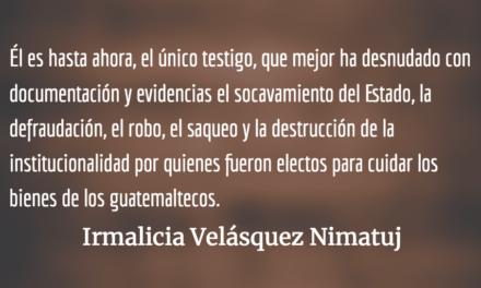 El cartel Pérez Molina-Baldetti Elías. Irmalicia Velásquez Nimatuj.
