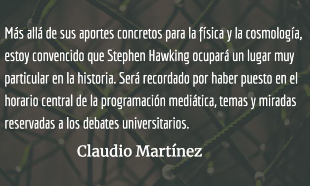 ¿Por qué STEPHEN HAWKING? (1942-2018) Claudio Martínez