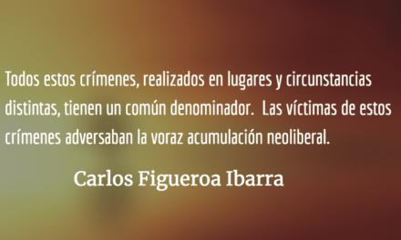 La muerte neoliberal en ambos lados del Suchiate. Carlos Figueroa Ibarra.
