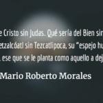 La fascinación por las tinieblas. Mario Roberto Morales.
