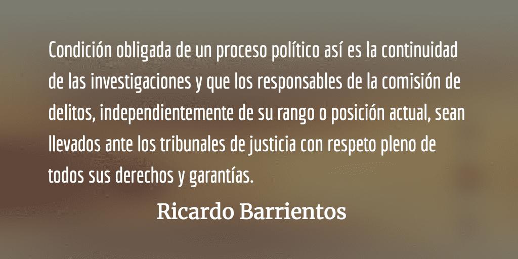 Momento para la responsabilidad sensata y madura. Ricardo Barrientos.