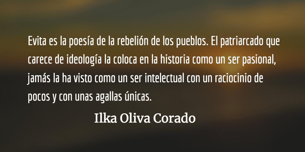 Lo que el patriarcado le debe a Evita. Ilka Oliva Corado.