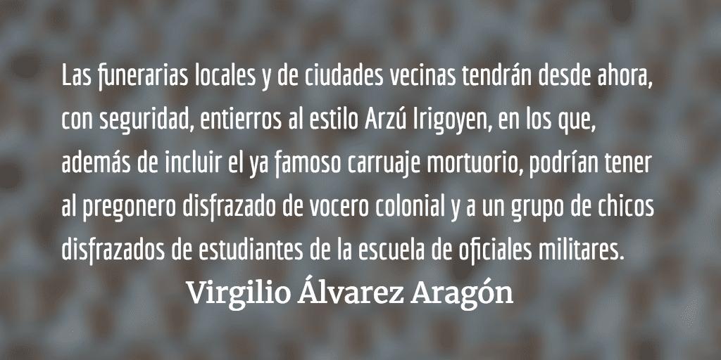 Sepelio de Arzú al estilo «Amarraditos». Virgilio Álvarez Aragón.