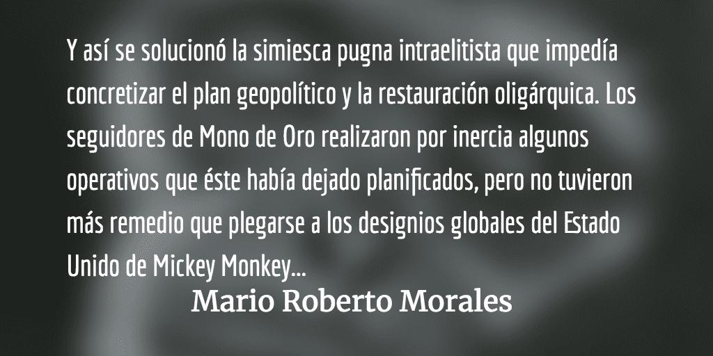 La pugna entre dorados y plateados. Mario Roberto Morales.