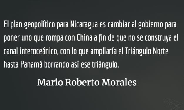 El mismo guión geopolítico. Mario Roberto Morales.