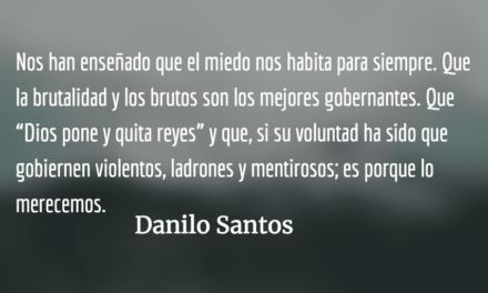 Novilunio presidencial. Danilo Santos.
