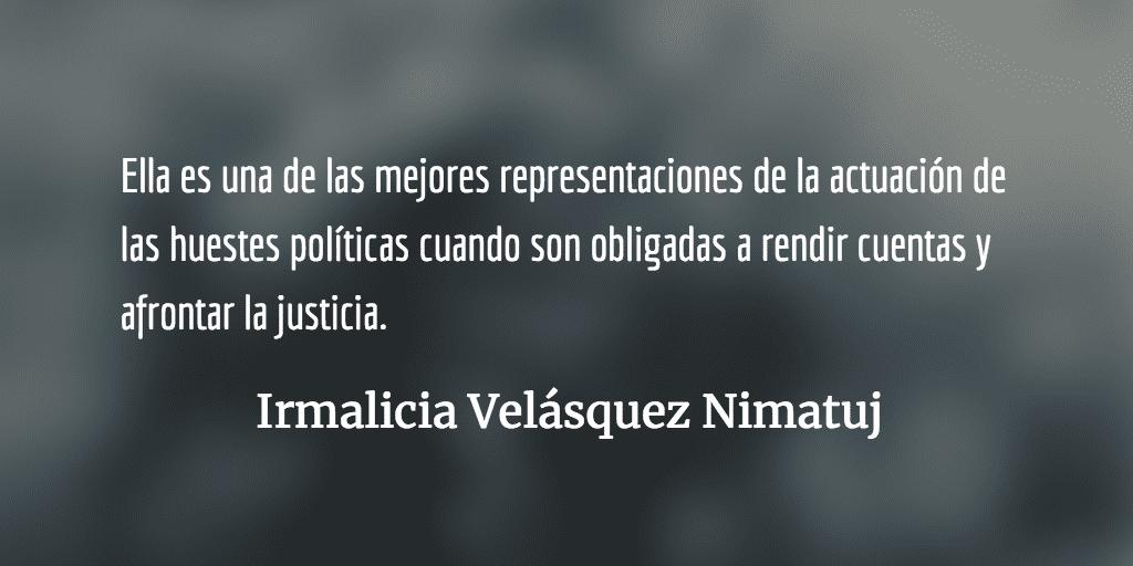 Roxana Baldetti: entre el descaro y lo absurdo. Irmalicia Velásquez Nimatuj.