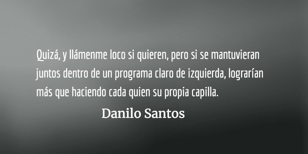 Como perros del hortelano. Danilo Santos.