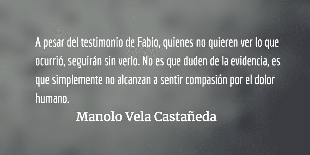 Fabio, el cocinero de la Escuela Kaibil (Parte II y final). Manolo Vela Castañeda.