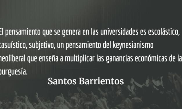 Universidades de Guatemala: una utopía del pensamiento intelectual. Santos Barrientos.