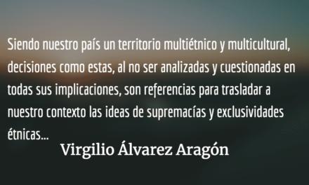 Un día históricamente triste. Virgilio Álvarez Aragón.
