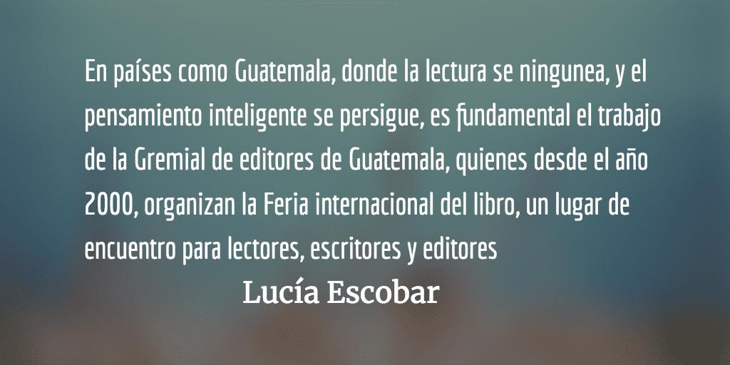 Libros para ser libres. Lucía Escobar.