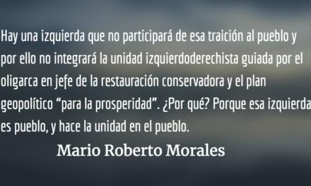Hacer la unidad en el pueblo. Mario Roberto Morales.