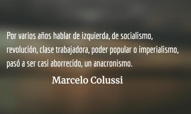 Gobiernos progresistas en Latinoamérica. Marcelo Colussi.
