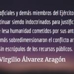 Un Ejército desprestigiado. Virgilio Álvarez Aragón.