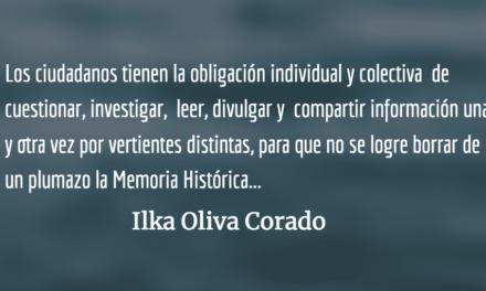 Un pueblo informado es poder colosal. Ilka Oliva Corado.