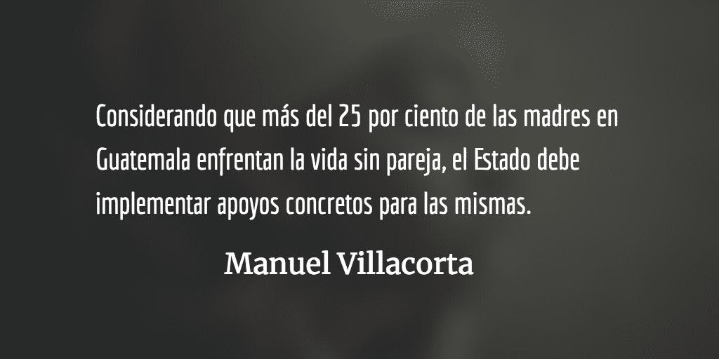 Madres solteras: un asunto de Estado. Manuel Villacorta.