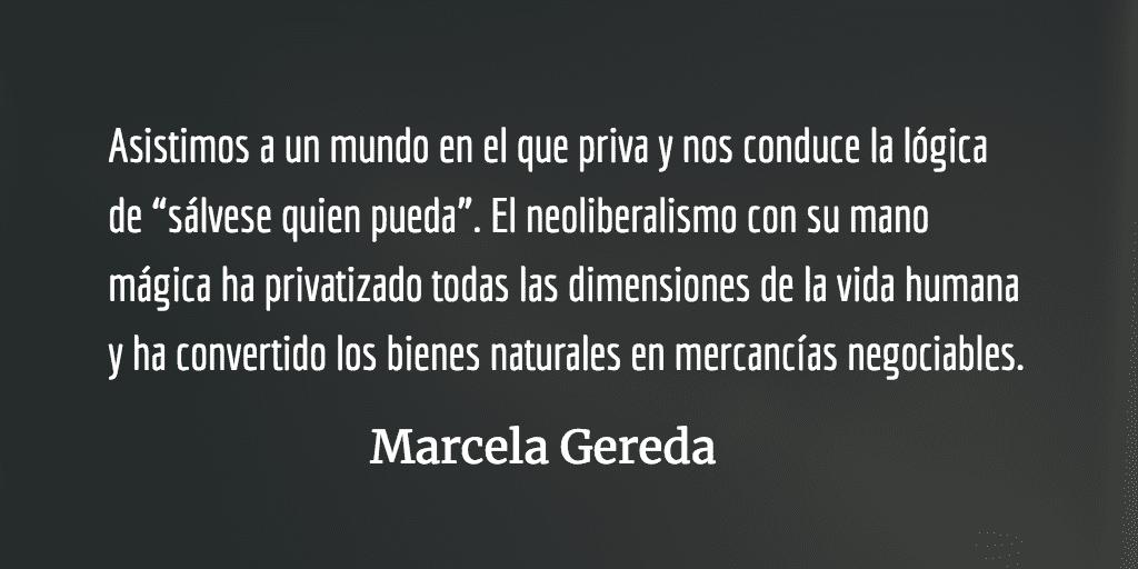 Construyendo para el bien común y el buen vivir. Marcela Gereda.