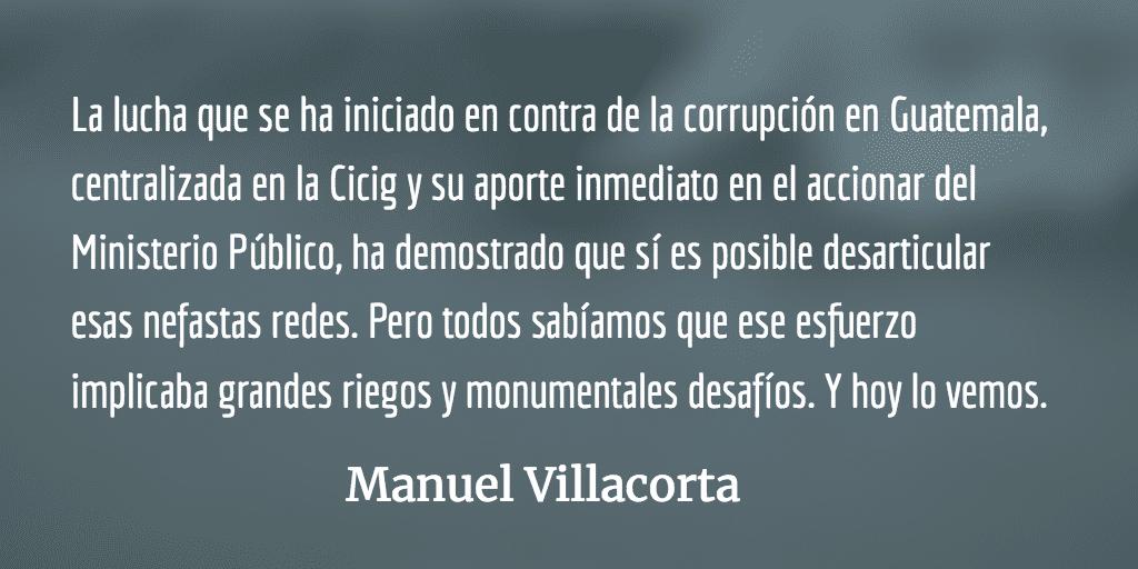 El reino de la corrupción tiembla y ataca. Manuel Villacorta.